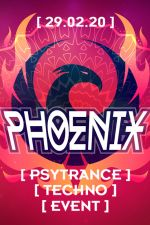 29-02-2020 PhoeniX meets Club Charlotte - Psytrance & Techno Event PhöniX