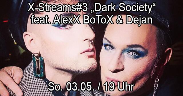 "03-05-2020 X-Streams #3 ""Dark Society Special"" 